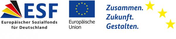 Logos: ESF - Europäischer Sozialfonds für Deutschland, Europäische Union, Zusammen Zukunft Gestalten.
